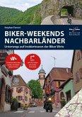 Motorrad Reiseführer Biker Weekends Nachbarländer