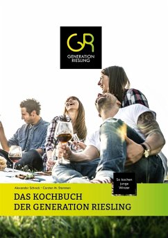 Das Kochbuch der Generation Riesling - Schreck, Alexander