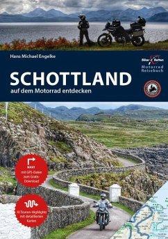 Motorrad Reiseführer Schottland - Engelke, Hans Michael