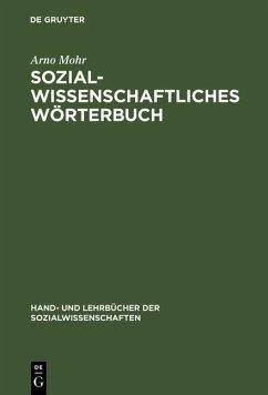 Sozialwissenschaftliches Wörterbuch (eBook, PDF) - Mohr, Arno