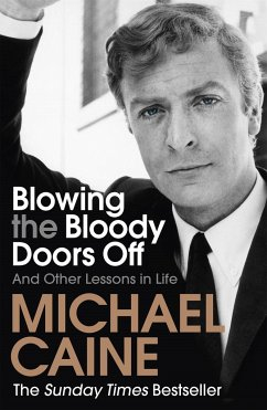 Blowing the Bloody Doors Off - Caine, Michael