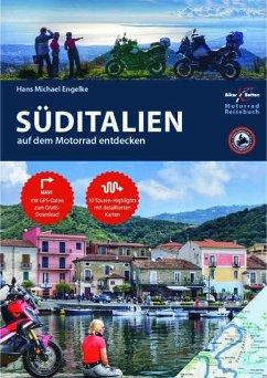 Motorrad Reiseführer Süditalien - Engelke, Hans Michael