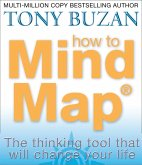 How to Mind Map: The Ultimate Thinking Tool That Will Change Your Life (eBook, ePUB)