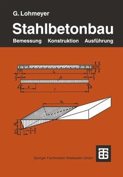 Stahlbetonbau (eBook, PDF) - Lohmeyer, Gottfried C O