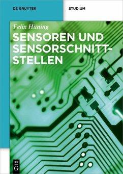 Sensoren und Sensorschnittstellen (eBook, PDF) - Hüning, Felix