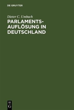 Parlamentsauflösung in Deutschland (eBook, PDF) - Umbach, Dieter C.