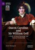 Queen Caroline and Sir William Gell (eBook, PDF)