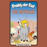 Der Truthahn (Freddy der Esel 29) (MP3-Download)