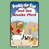 Freddy und das kranke Pferd (Freddy der Esel 30) (MP3-Download)