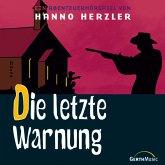 Die letzte Warnung (MP3-Download)
