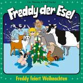 Freddy feiert Weihnachten (Freddy der Esel 26) (MP3-Download)
