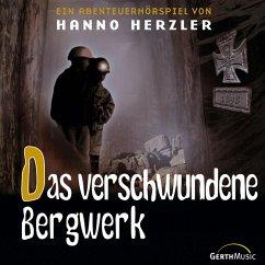 Das verschwundene Bergwerk (MP3-Download) - Herzler, Hanno