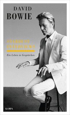 Stardust Interviews (eBook, ePUB) - Bowie, David