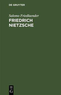 Friedrich Nietzsche (eBook, PDF) - Friedlaender, Salomo