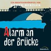 Alarm an der Brücke (MP3-Download)