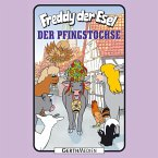 Der Pfingstochse (Freddy der Esel 56) (MP3-Download)