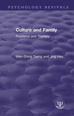 Culture and Family (eBook, PDF) - Tseng, Wen-Shing; Hsu, Jing