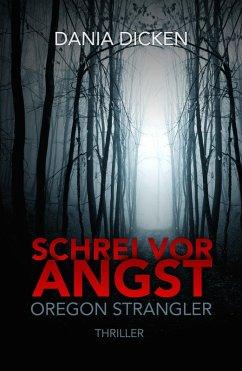 Schrei vor Angst (eBook, ePUB) - Dicken, Dania