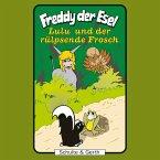 Lulu und der rülpsende Frosch (Freddy der Esel 43) (MP3-Download)