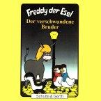 Der verschwundene Bruder (Freddy der Esel 18) (MP3-Download)