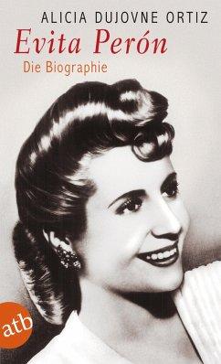Evita Perón (eBook, ePUB) - Dujovne Ortiz, Alicia