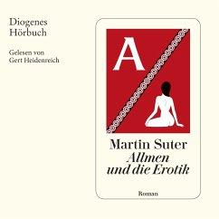 Allmen und die Erotik / Johann Friedrich Allmen Bd.5 (MP3-Download) - Suter, Martin