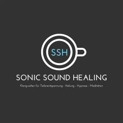SONIC SOUND HEALING - KLANGHEILUNG (MP3-Download) - Ajash, Abhamani; Sarepa, Lhamo