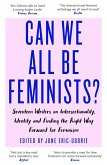 Can We All Be Feminists? (eBook, ePUB)
