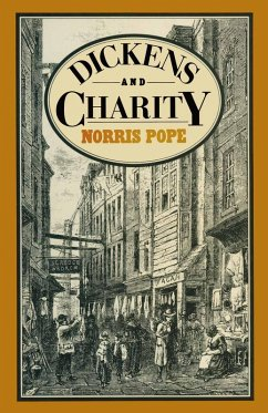 Dickens and Charity (eBook, PDF) - Pope, N. F.