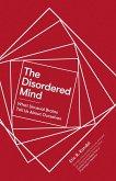 The Disordered Mind (eBook, ePUB)