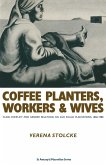 Coffee Planters Workers And Wives (eBook, PDF)