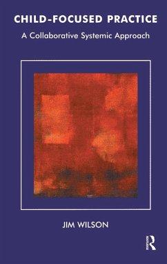 Child-Focused Practice (eBook, PDF)