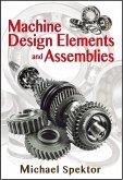Machine Design Elements and Assemblies (eBook, ePUB)