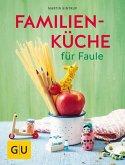Familienküche für Faule (Mängelexemplar)