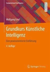 Grundkurs Kunstliche Intelligenz (eBook, ePUB)