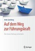 Auf dem Weg zur Führungskraft (eBook, PDF)
