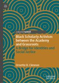 Black Scholarly Activism between the Academy and Grassroots (eBook, PDF)