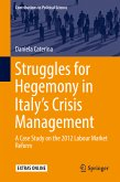 Struggles for Hegemony in Italy's Crisis Management (eBook, PDF)