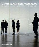 Zwölf Jahre Autorentheater (eBook, PDF)