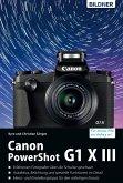 Canon PowerShot G1X Mark III - Für bessere Fotos von Anfang an! (eBook, PDF)