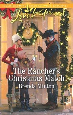 The Rancher's Christmas Match (Mills & Boon Love Inspired) (Mercy Ranch, Book 2) (eBook, ePUB) - Minton, Brenda
