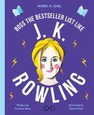Boss the Bestseller List Like: J. K. Rowling