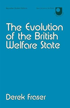 The Evolution of the British Welfare State (eBook, PDF) - Fraser, Derek