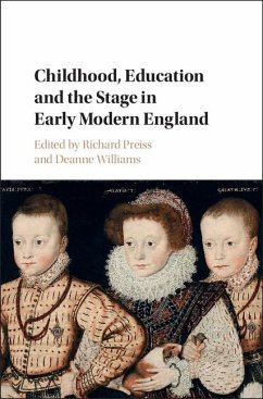 Childhood, Education and the Stage in Early Modern England