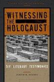Witnessing the Holocaust (eBook, PDF)