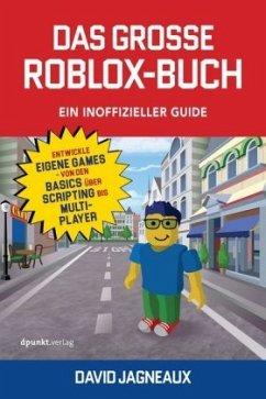 Das große Roblox-Buch - Ein inoffizieller Guide - Jagneaux, David