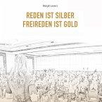 Reden ist Silber - Freireden ist Gold (MP3-Download)