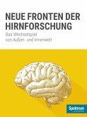 Spektrum Spezial - Neue Fronten der Hirnforschung (eBook, ePUB)