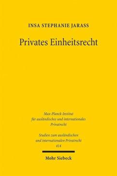 Privates Einheitsrecht - Jarass, Insa S.