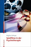 Spielfilme in der Psychotherapie (eBook, PDF)